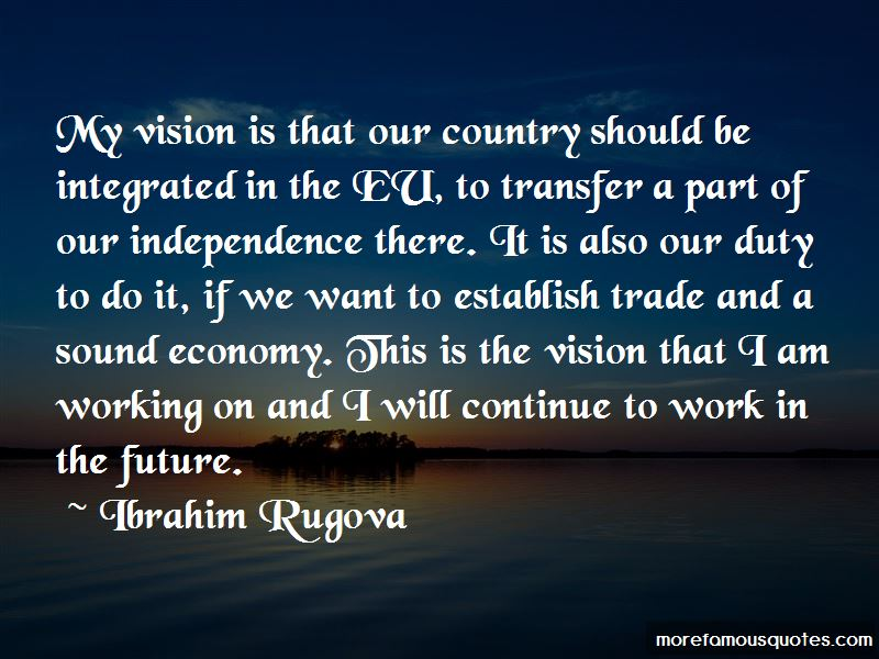 Independence Of A Country Quotes Pictures 3