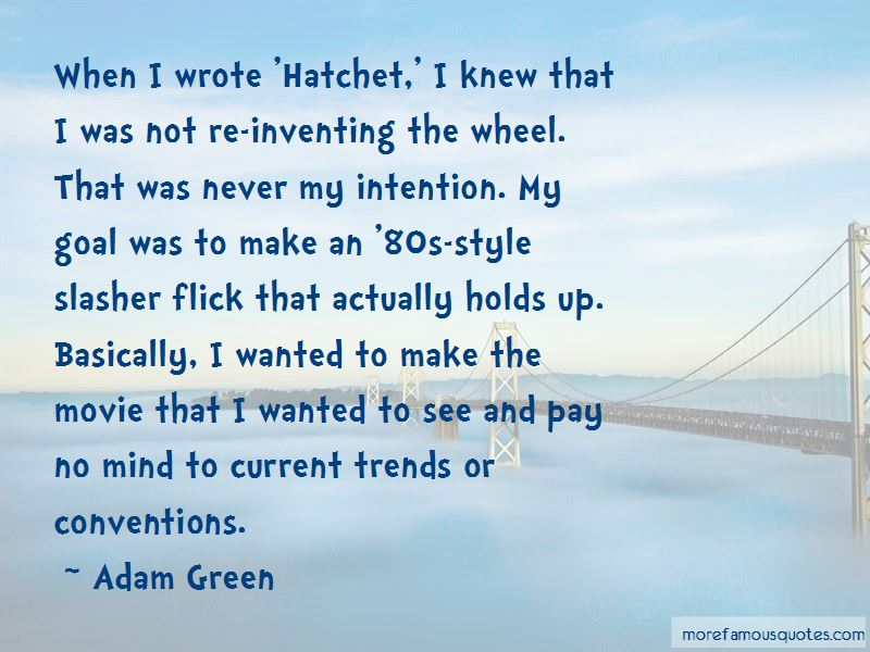 Quotes About Inventing The Wheel