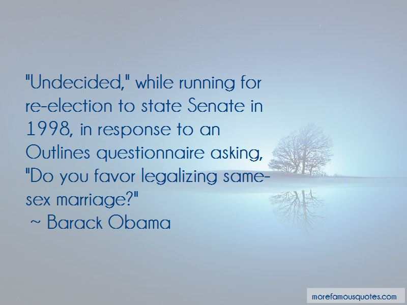 Legalizing Same-sex Marriage Quotes Pictures 2
