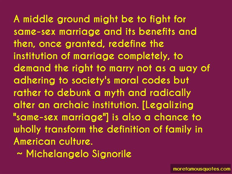 Quotes About Legalizing Same-sex Marriage