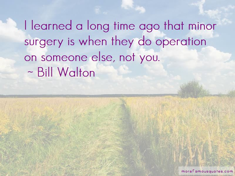 Quotes About Minor Surgery