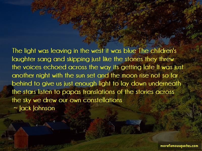 Quotes About Moon Rise