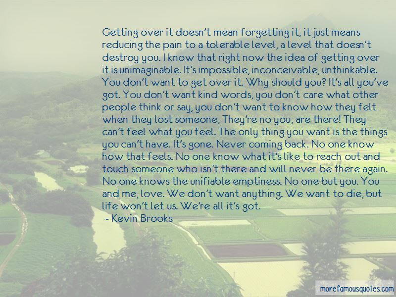 Quotes About Never Getting The One You Want