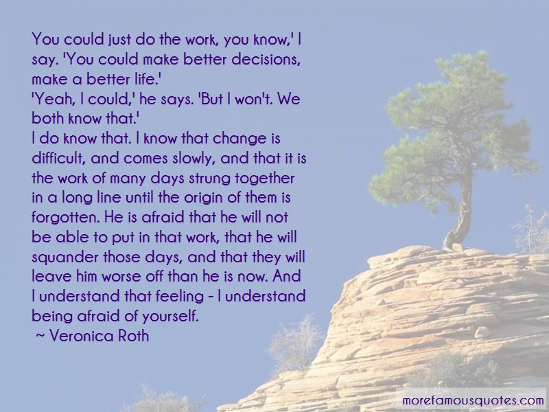 Quotes About Not Being Able To Change Yourself