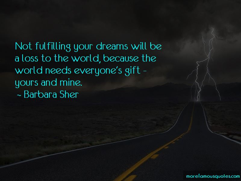 Quotes About Not Fulfilling Your Dreams