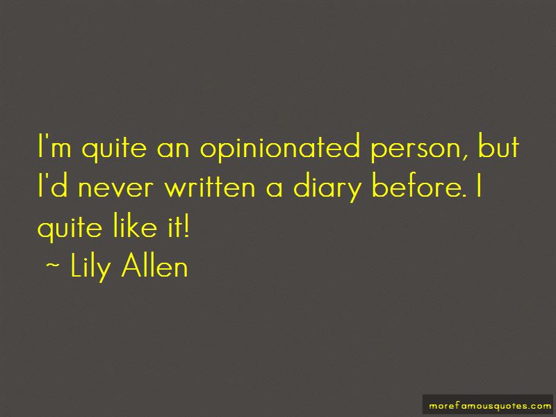 Quotes About Opinionated Person