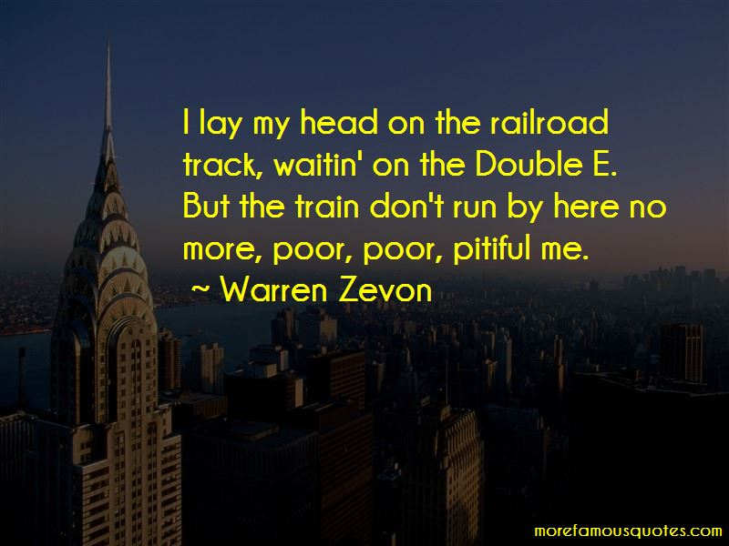 Quotes About Poor Pitiful Me
