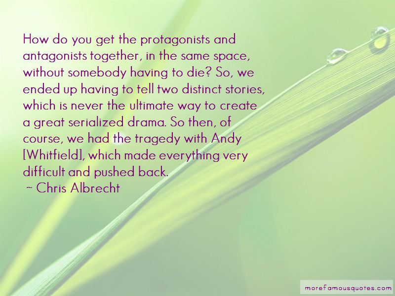 Quotes About Protagonists And Antagonists