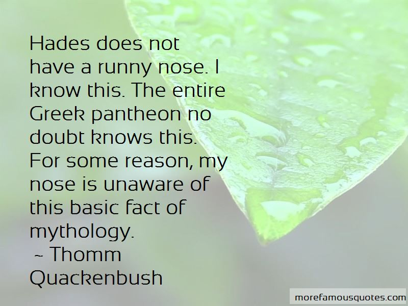 Quotes About Runny Nose