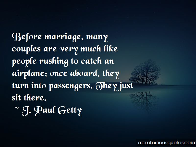 Quotes About Rushing Into Marriage