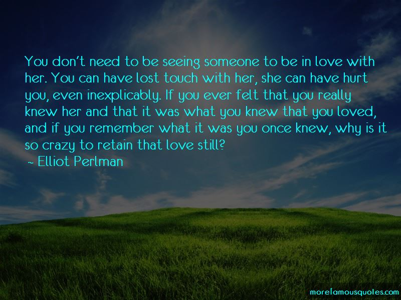 Quotes About Seeing A Lost Love