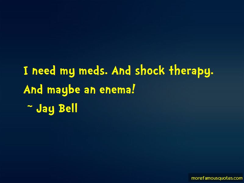 Quotes About Shock Therapy
