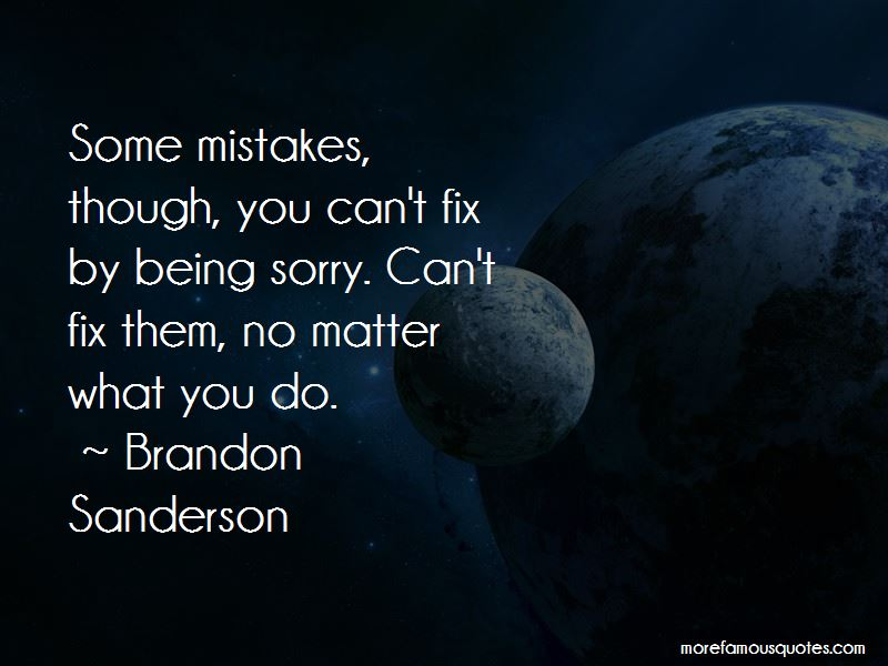Sorry For My Mistakes Quotes Pictures 3