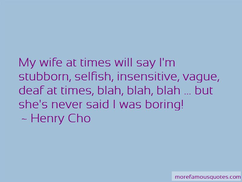 Quotes About Stubborn Wife