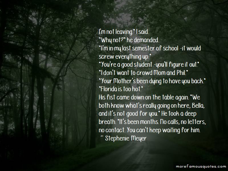 Quotes About Your Mom Leaving You
