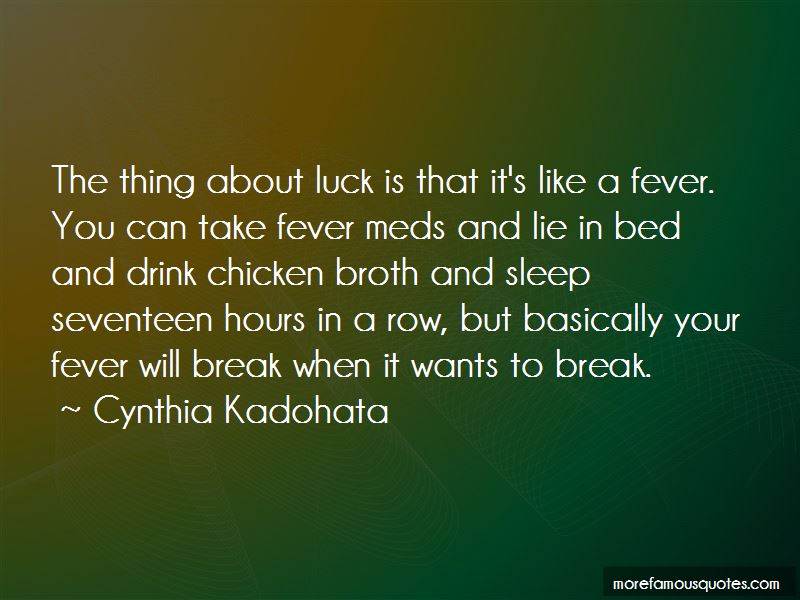 Take Your Meds Quotes
