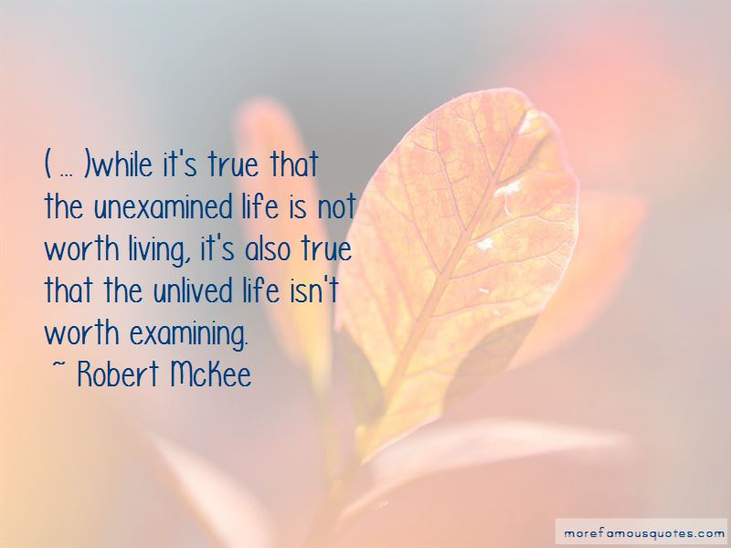 The Unexamined Life Is Not Worth Living Quotes Pictures 2