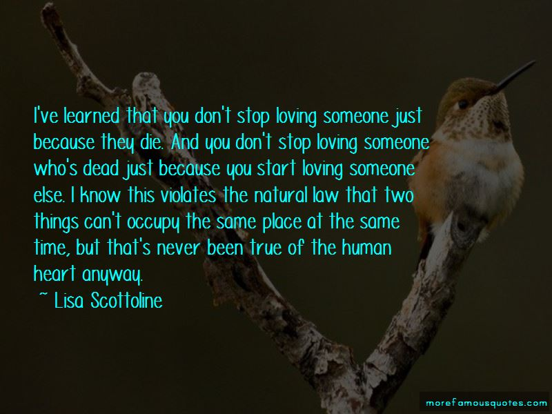 You Don't Stop Loving Someone Quotes Pictures 3