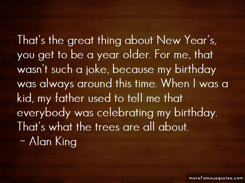 As You Get Older Birthday Quotes