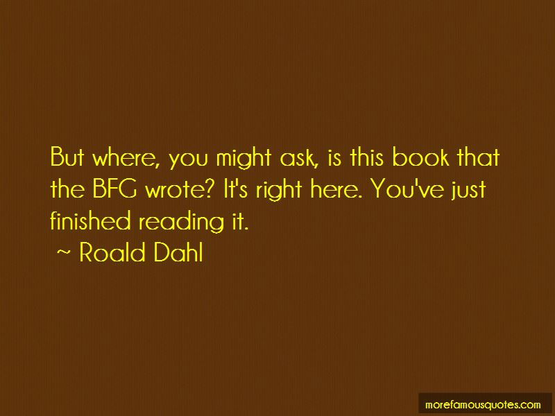 Quotes From The Bfg: Bfg Quotes: Top 14 Quotes About Bfg From Famous Authors