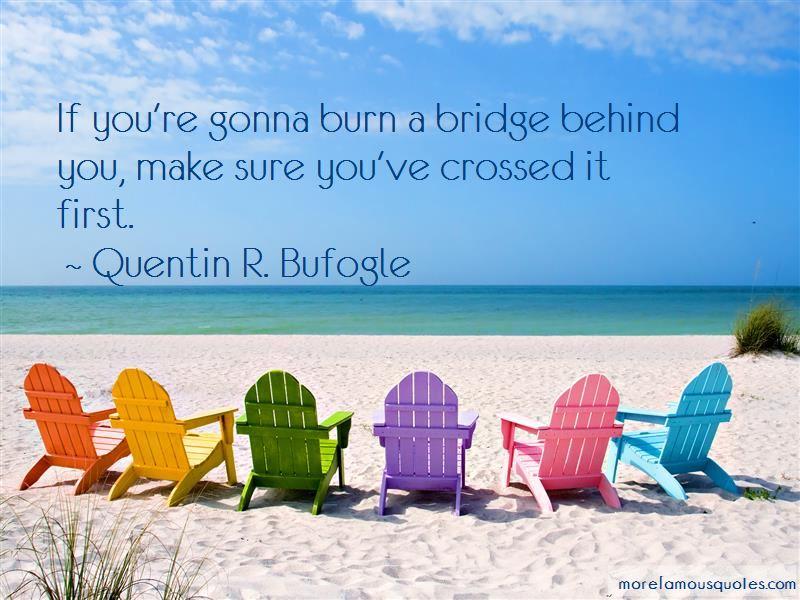 Burn A Bridge Quotes Pictures 2