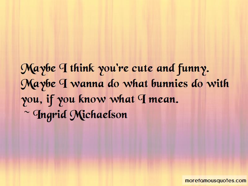 Cute And Funny Quotes