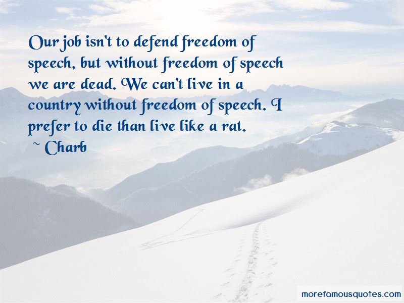 Defend Freedom Of Speech Quotes Pictures 2