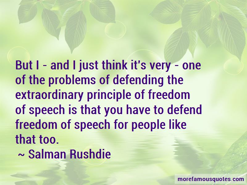 Defend Freedom Of Speech Quotes