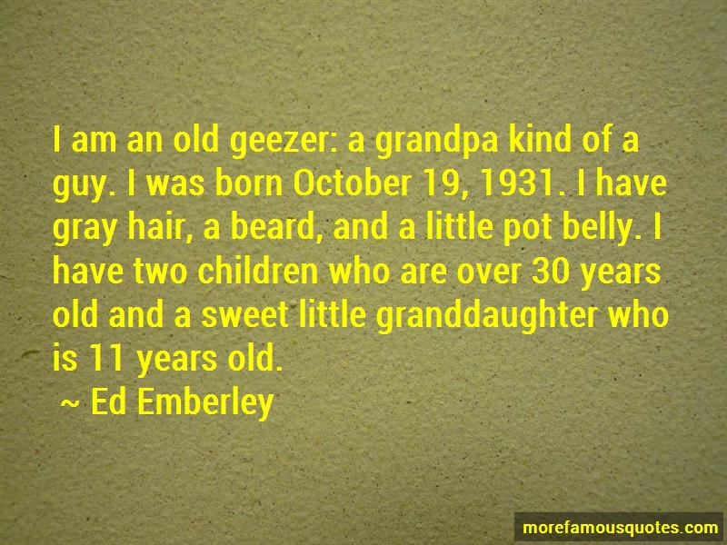 Grandpa And Granddaughter Quotes