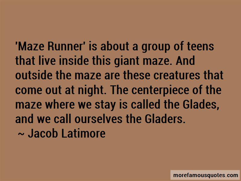 Maze Runner Maze Quotes
