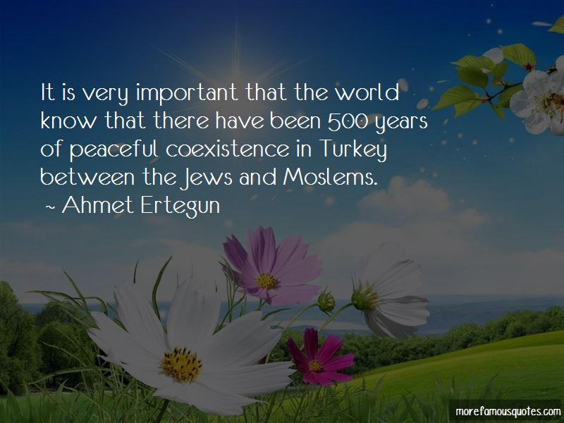 Quotes About Coexistence: top 81 Coexistence quotes from famous authors