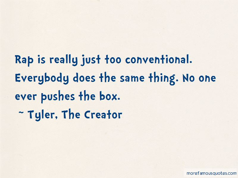 Quotes About Conventional