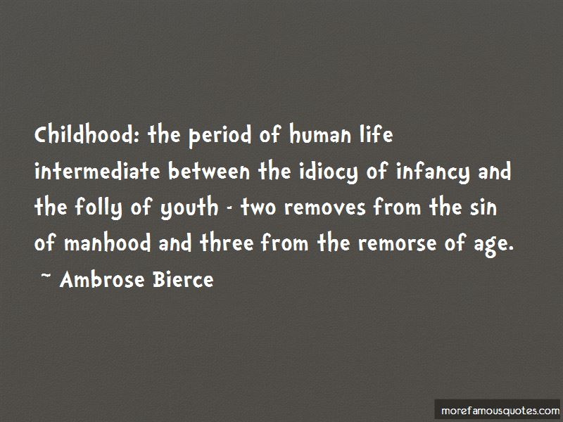 Folly Of Youth Quotes Pictures 2