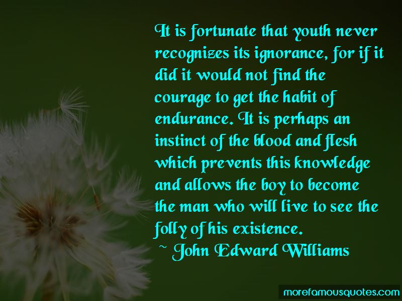 Folly Of Youth Quotes Pictures 4