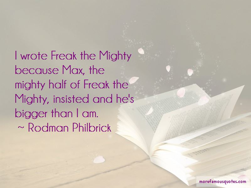 Quotes About Freak The Mighty