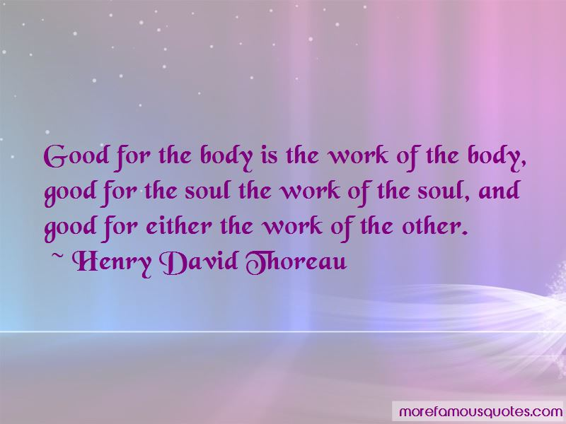 Quotes About Good For The Soul