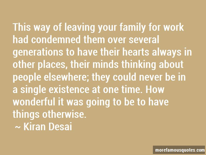 quotes about leaving family for work top leaving family for