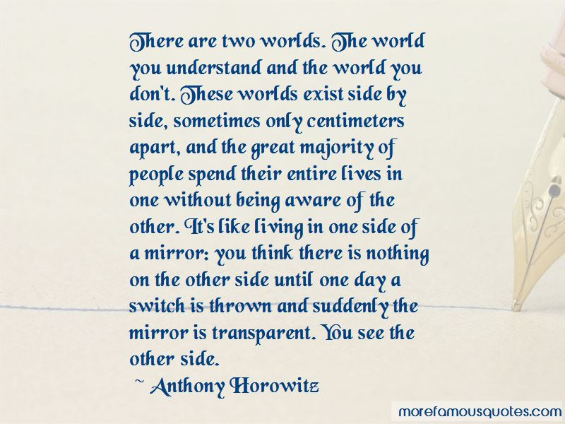 Quotes About Living Two Worlds