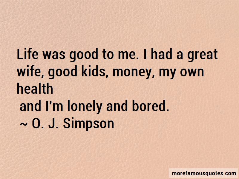 Quotes About Lonely Wife: top 25 Lonely Wife quotes from ...