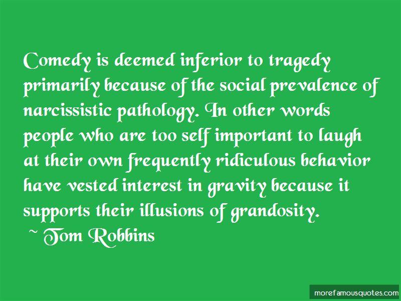 Quotes About Ridiculous Behavior