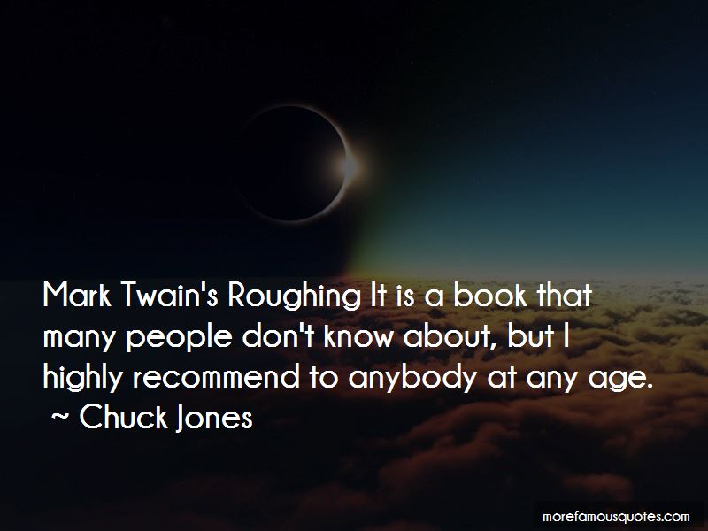 Quotes About Roughing It