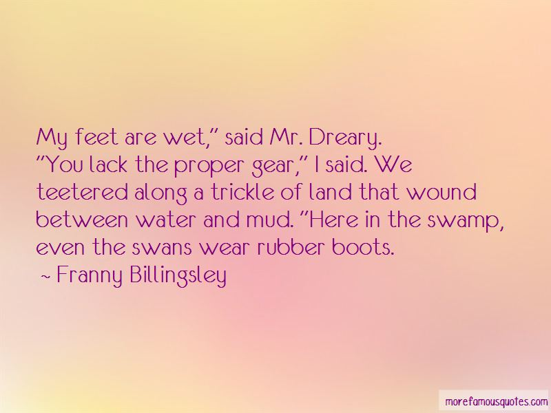 Rubber Boots Quotes Pictures 2