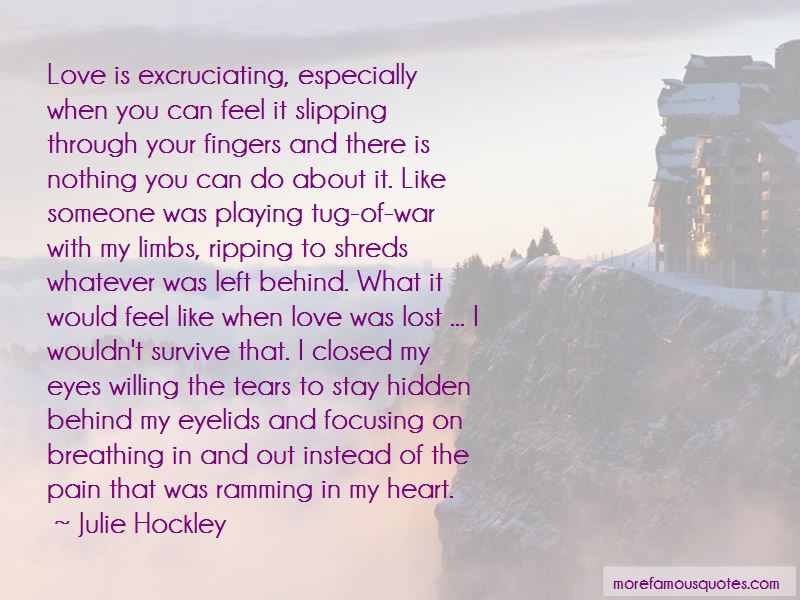 Quotes About Someone Playing With Your Heart