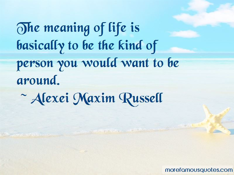Quotes About The Meaning Of Life. U201c