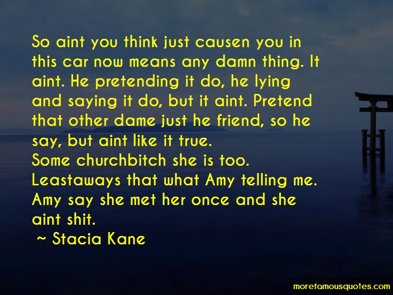 She Aint Like Me Quotes: top 5 quotes about She Aint Like Me ...