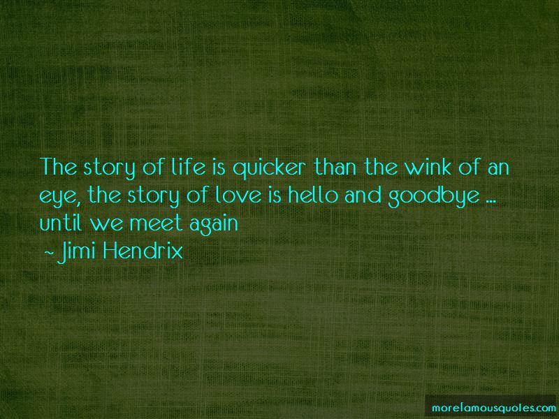 Hello Goodbye Love Quotes
