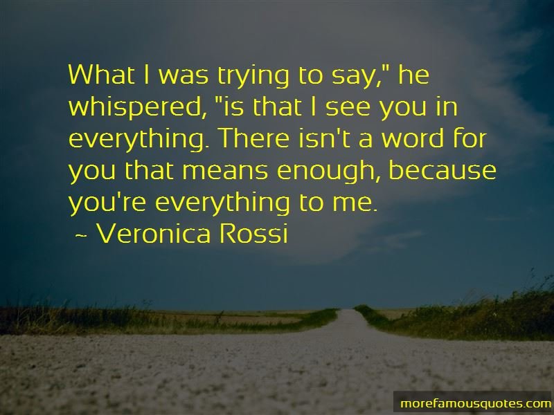 I See You In Everything Quotes