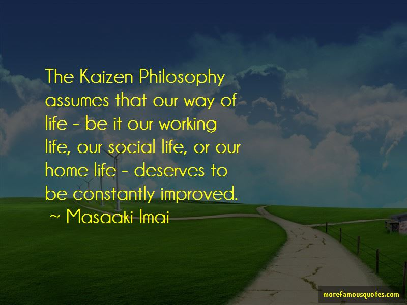 Kaizen Philosophy Quotes
