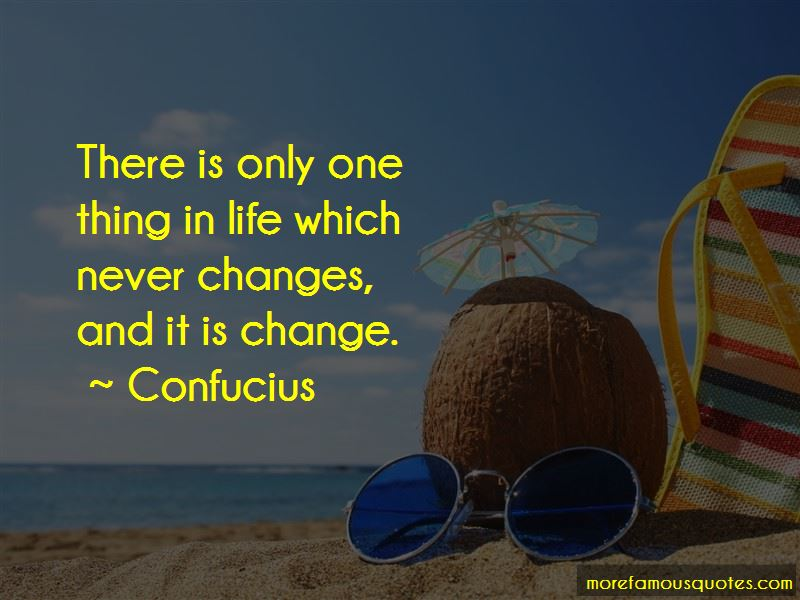 One Thing Never Changes Quotes Pictures 2
