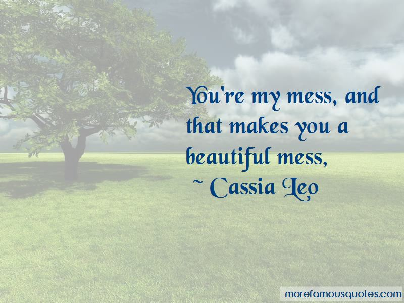A Beautiful Mess Quotes Pictures 3